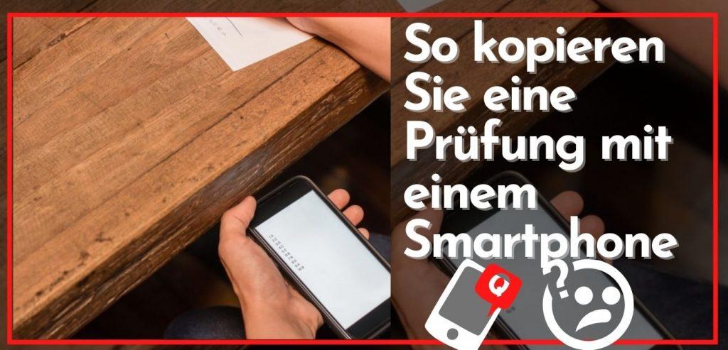 So kopieren Sie eine Prüfung mit einem Smartphone